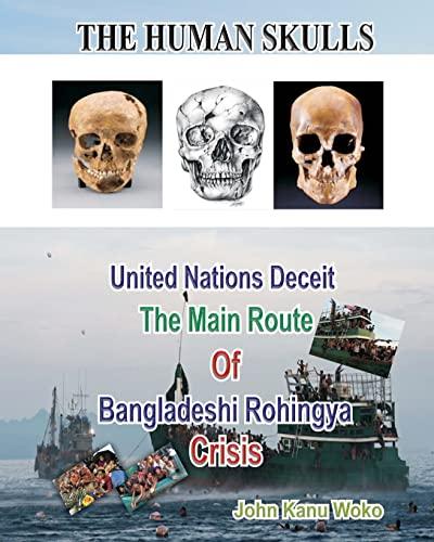 9781512341263: The Human Skulls: United Nations Deceit
