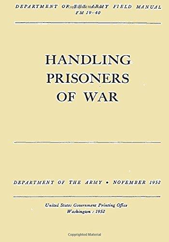 9781512342598: Handling Prisoners of War (FM 19-40)