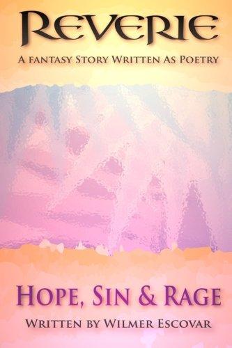 9781512343397: Reverie: Hope, Sin & Rage (Volume 1)