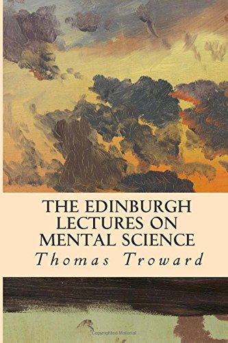 9781512343724: The Edinburgh Lectures on Mental Science