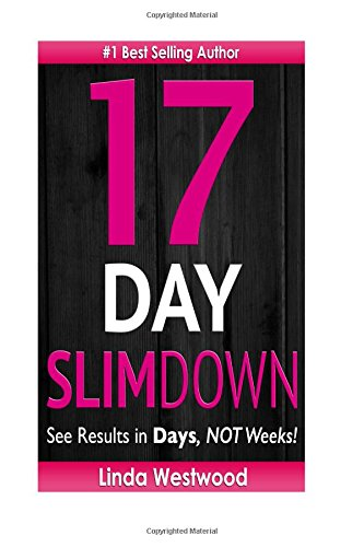 9781512343922: 17-Day Slim Down: Flat Abs, Firm Butt & Lean Legs - See Results in Days, NOT Weeks!