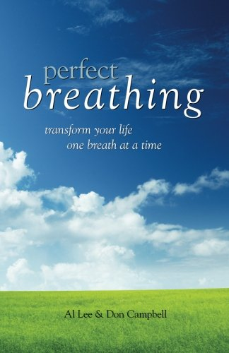 9781512344073: Perfect Breathing: Transform Your Life One Breath at a Time