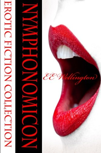9781512344592: Nymphonomicon: Erotic Fiction Collection