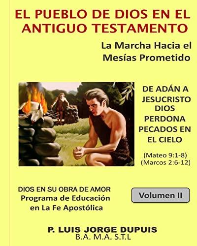 9781512344776: El Pueblo de Dios en el Antiguo Testamento (DIOS EN SU OBRA DE AMOR) (Volume 2) (Spanish Edition)