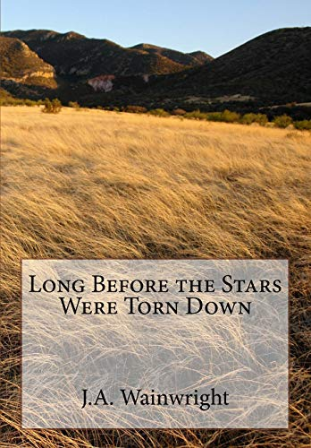 9781512345353: Long Before the Stars Were Torn Down