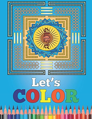 9781512345414: Let's Color: Soothing Adult Coloring Patterns for Relaxation and Stress Relief Featuring Beautiful Mandalas (Volume 2)