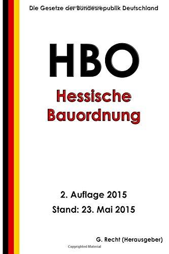 9781512346107: Hessische Bauordnung (HBO), 2. Auflage 2015