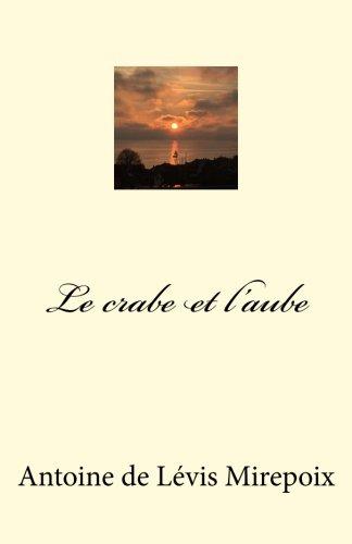 9781512346114: Le crabe et l'aube (French Edition)
