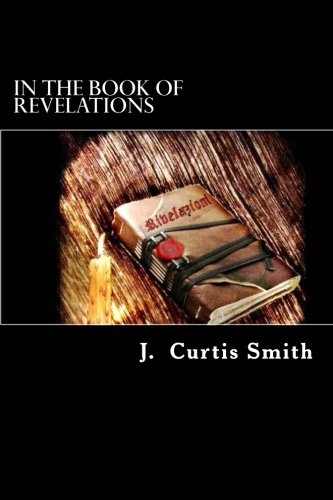 9781512347272: In The Book of Revelations