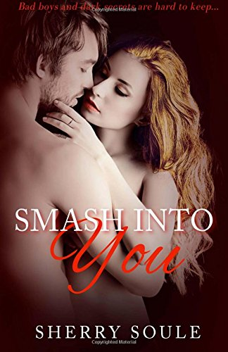 9781512348033: Smash Into You: New Adult Romance (Sorority Row) (Volume 1)