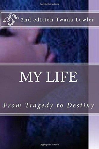 9781512348071: My Life: From Tragedy to Destiny