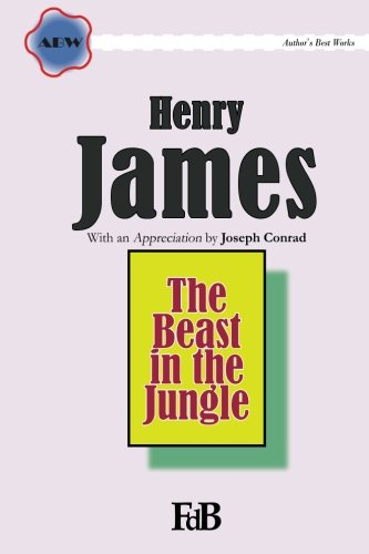 9781512348415: The Beast in the Jungle (ABW. Author?s Best Work. Henry James) (Volume 4)