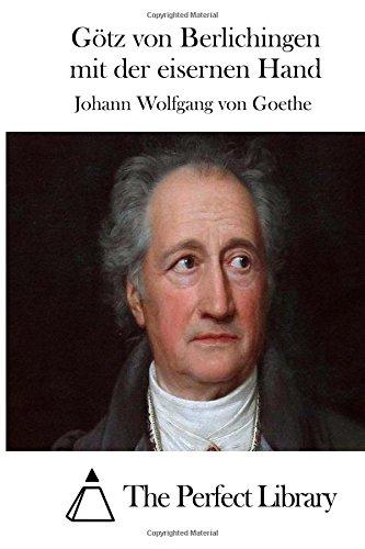 9781512349290: Götz von Berlichingen mit der eisernen Hand (Perfect Library)