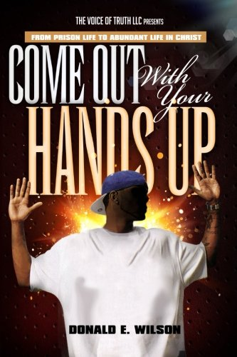 9781512349849: Come out with your hands up!