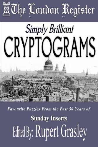Simply Brilliant CRYPTOGRAMS: The London Register