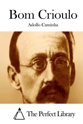 Bom Crioulo: Caminha, Adolfo