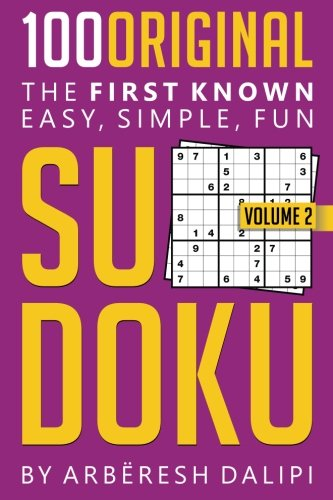 9781512350463: 100 Original SUDOKU: The first known, easy, simple and fun