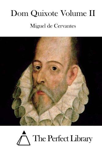 Dom Quixote Volume II: Cervantes, Miguel De