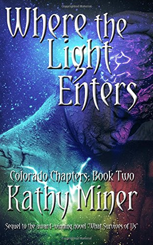 9781512352269: Where the Light Enters (Colorado Chapters: Book Two) (Volume 2)