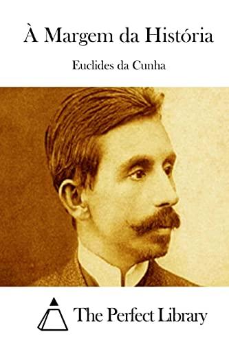 9781512352375: À Margem da História (Perfect Library) (Portuguese Edition)