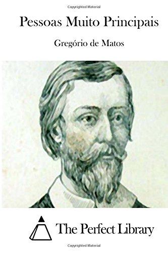 Pessoas Muito Principais (Portuguese Edition): Gregà rio De