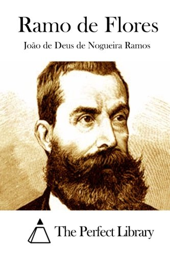 Ramo de Flores acompanhado de varias criticas das Flores do Campo (Portuguese Edition)