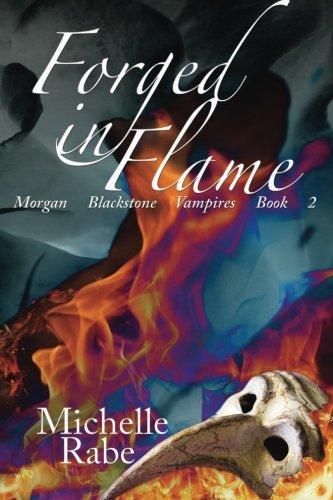 9781512353525: Forged in Flame (Morgan Blackstone Vampires) (Volume 2)