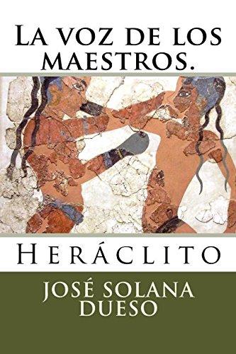 9781512353914: La voz de los maestros.: Heraclito (Spanish Edition)