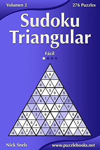 9781512354713: Sudoku Triangular - Fácil - Volumen 2 - 276 Puzzles (Tridoku) (Volume 2) (Spanish Edition)