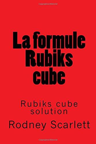 9781512354768: La formule Rubiks cube (French Edition)