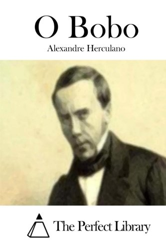 O Bobo: Herculano, Alexandre
