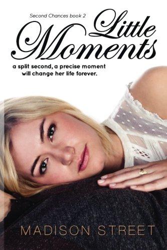 9781512355376: Little Moments (Second Chances) (Volume 2)