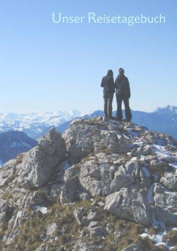 9781512357042: Unser Reisetagebuch - Berge: DIN A5, Platz für 30 Reisetage und weitere Notizen