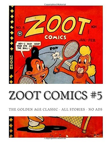 9781512357332: Zoot Comics #5: The Golden Age Classic - All Stories - No Ads