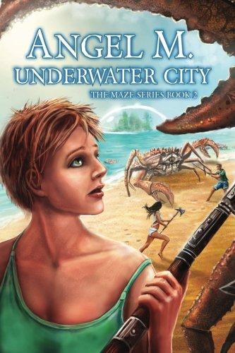9781512357431: Underwater City (The Maze Series) (Volume 2)