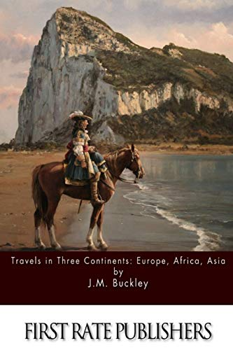 9781512358193: Travels in Three Continents: Europe, Africa, Asia