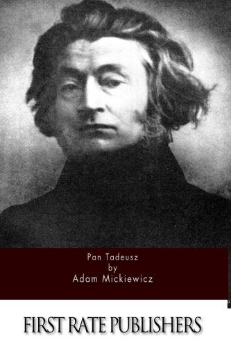 Pan Tadeusz: Adam Mickiewicz