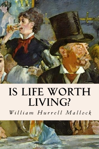 9781512359213: Is Life Worth Living?