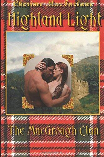 9781512361018: Highland Light (The MacGrough Clan) (Volume 1)
