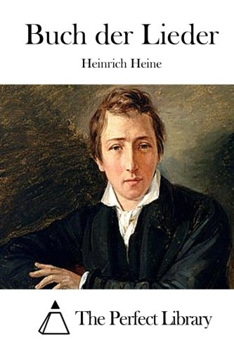9781512361827: Buch der Lieder (Perfect Library) (German Edition)