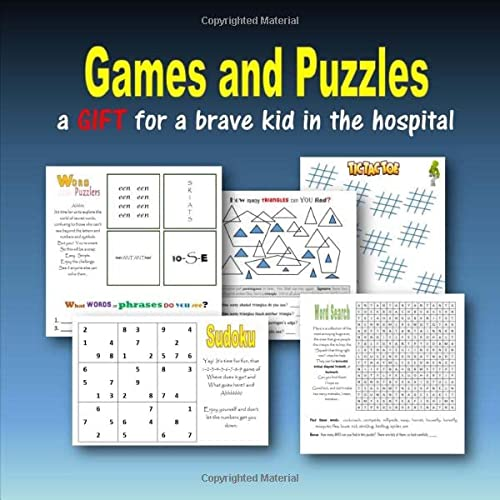 9781512362381: Games and Puzzles: a gift for a brave kid in the hospital