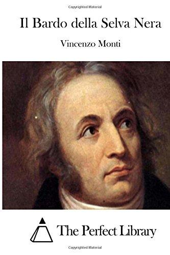 Il Bardo Della Selva Nera: Monti, Vincenzo