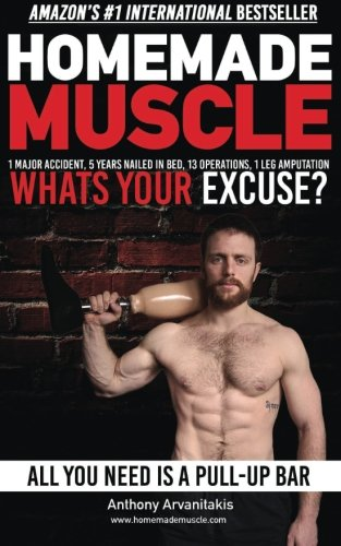 9781512366402: HomeMade Muscle: All You Need is a Pull up Bar (Motivational Bodyweight Workout Guide)