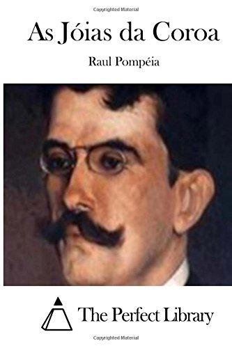 As Joias Da Coroa: Pompeia, Raul