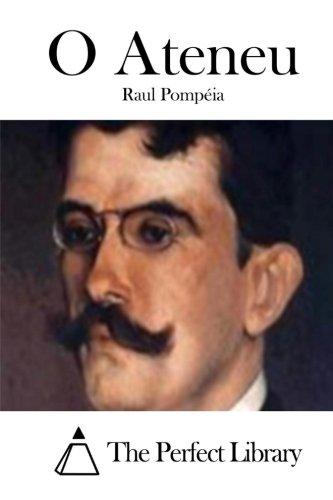 O Ateneu: Pompeia, Raul