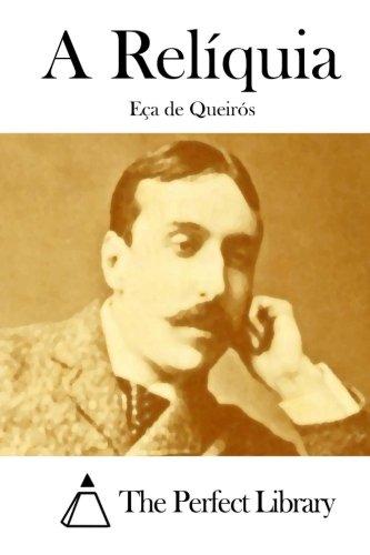 9781512367294: A Relíquia (Perfect Library) (Portuguese Edition)