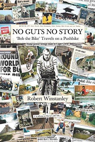 9781512368116: 'No Guts No Story': Bob the Bike (Travels on a Pushbike)