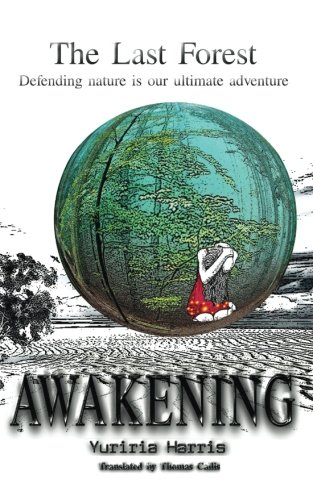 9781512368307: Awakening: Defending nature is our ultimate adventure