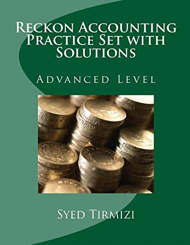 9781512370027: Reckon Accounting Practice Set with Solutions Advanced Level: Richmond Papers Pty Ltd