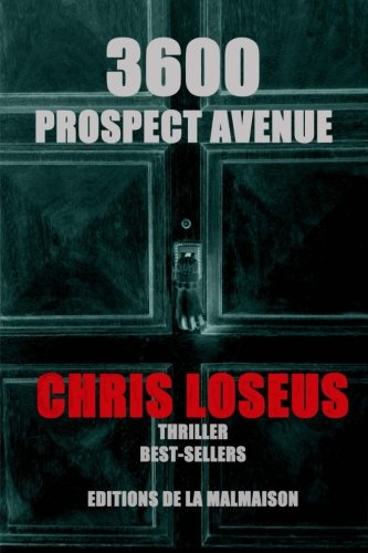 9781512370201: 3600 Prospect Avenue (French Edition)